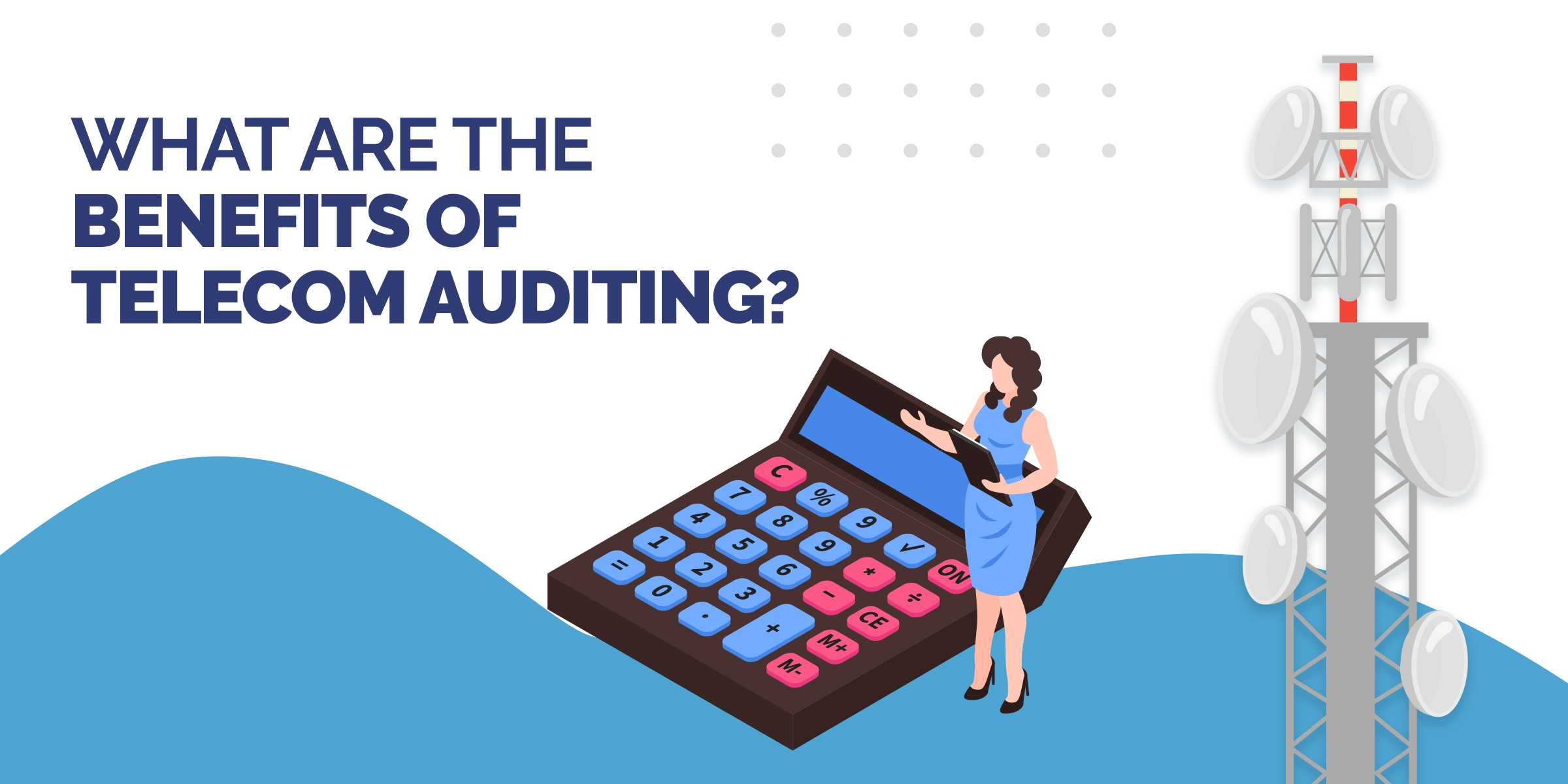 Telecom Audit Benefits