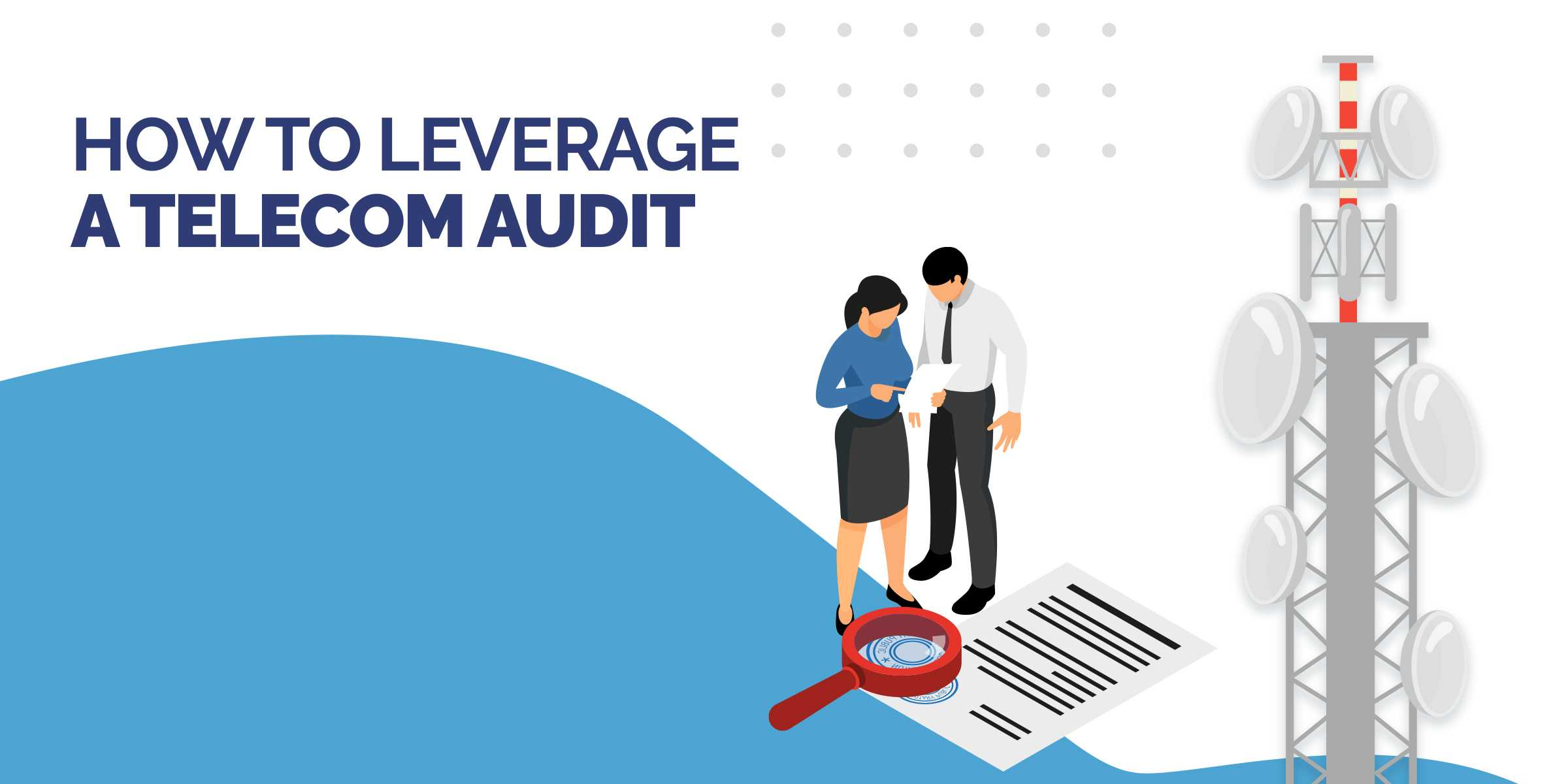 How to Leverage a Telecom Audit