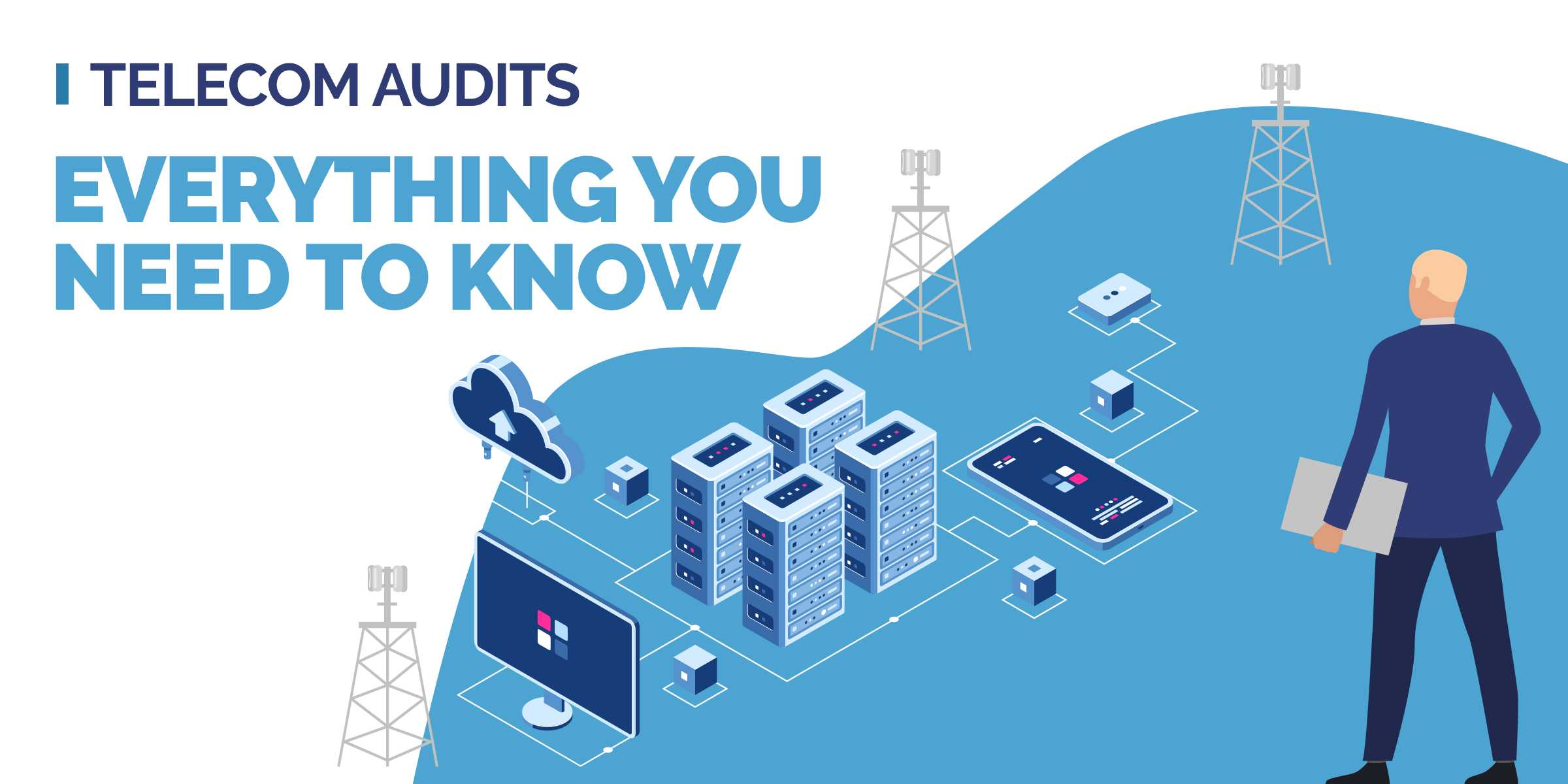 Telecom Audits - Everything You Need to Know